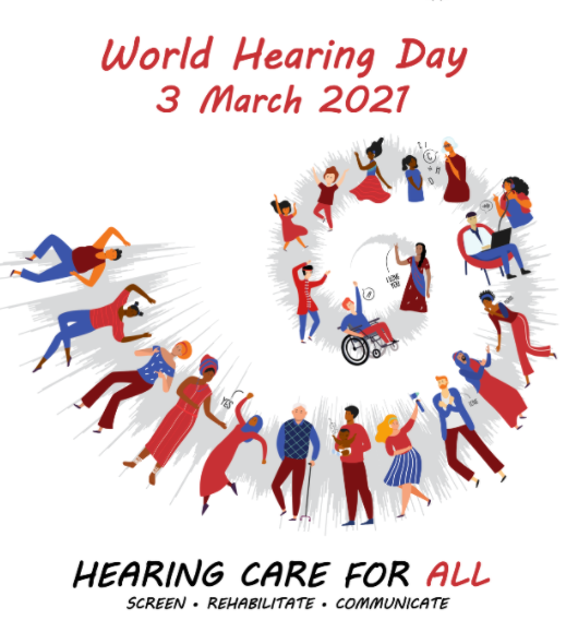 Lots of cartoons of different people in a spiral. Text reading World Hearing Day 3 march 2021, Hearing care for all